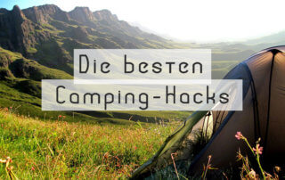 Camping Tipps Hacks