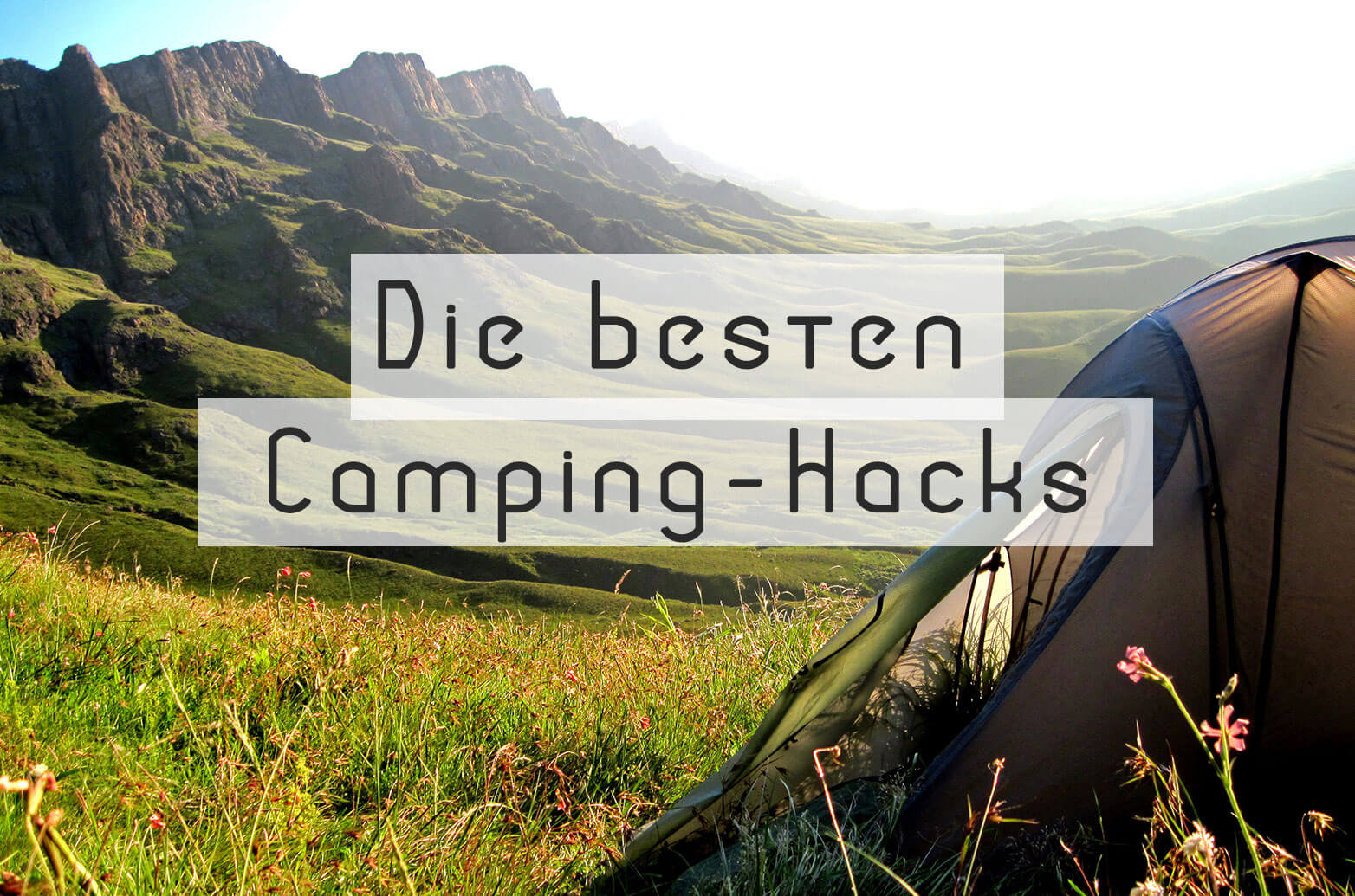 Camping Tipps Hacks