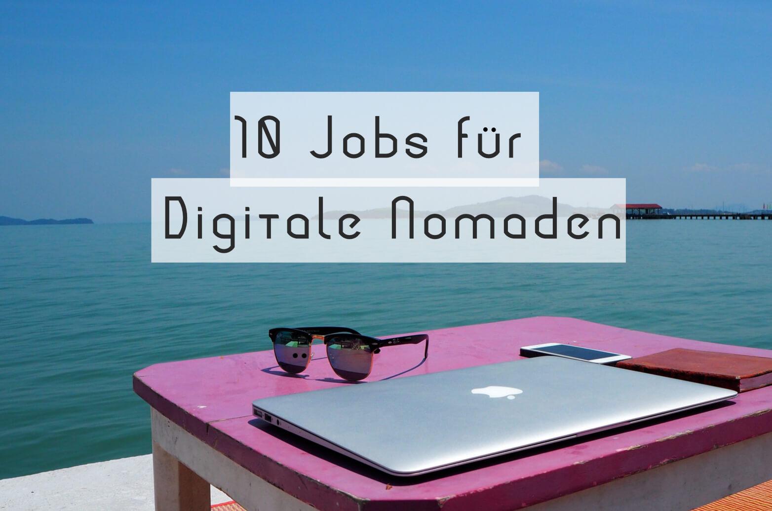 Digitale Nomaden Jobs