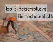 Reisetrolley Test Hartschalen
