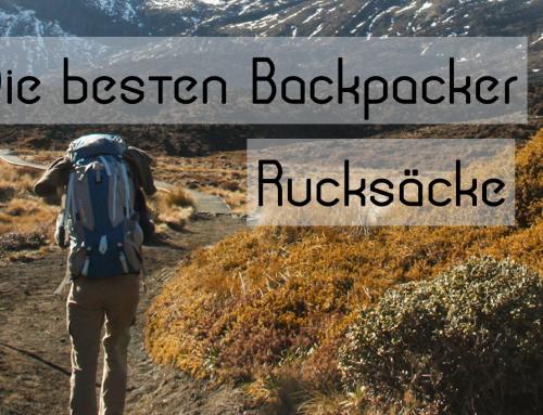 Backpacker Rucksack Test | Die 6 besten Reiserucksäcke