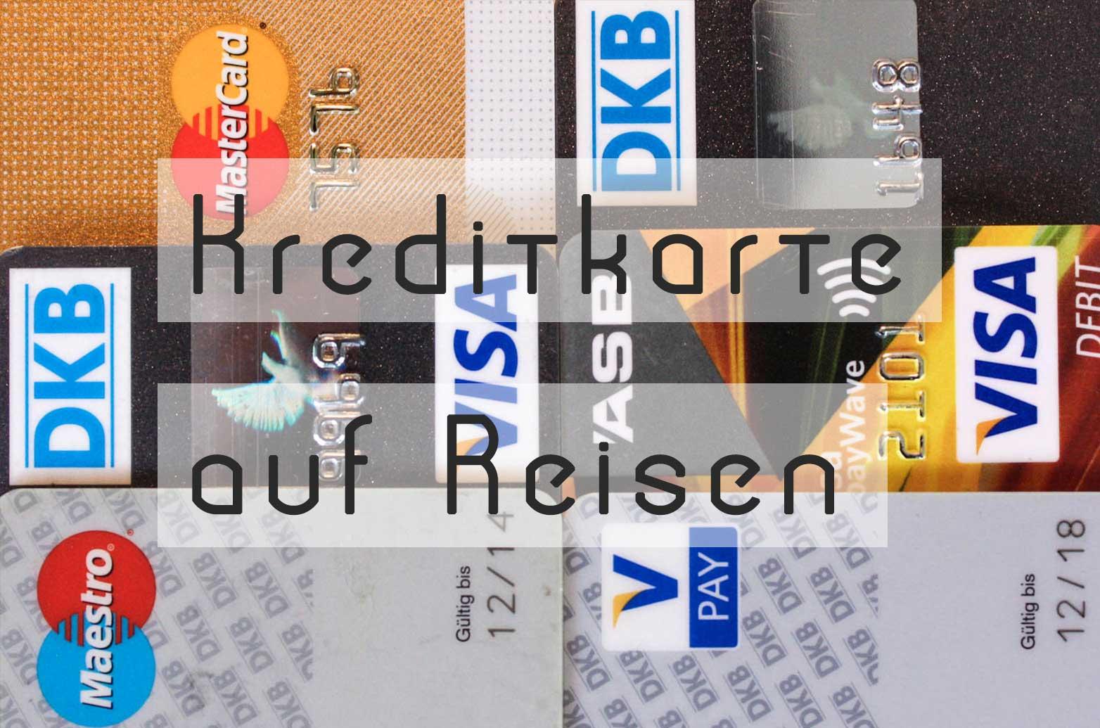 kostenlose kreditkarte im ausland